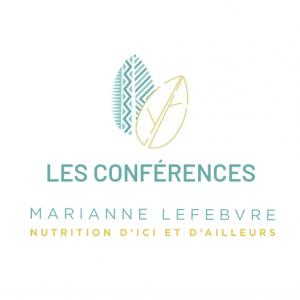 les conférences marianne lefebvre nutrition d'ici et d'ailleurs max d'énergie en télétravail