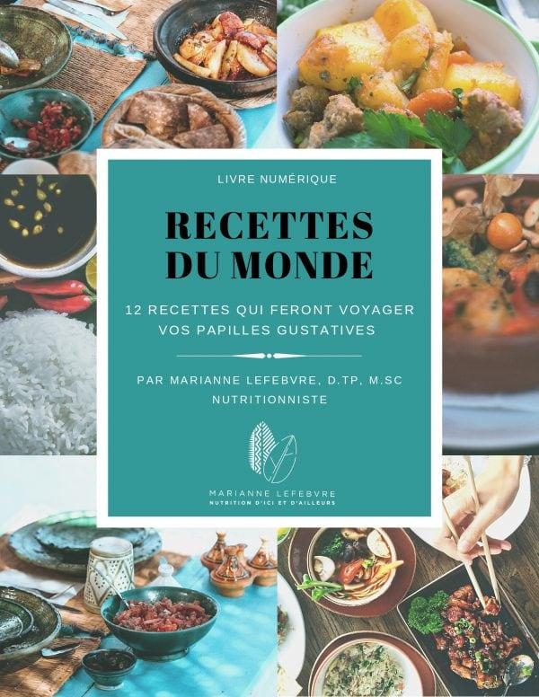 ebook livre numérique 12 recettes du monde par Marianne Lefebvre nutritionniste spécialisée en nutrition internationale
